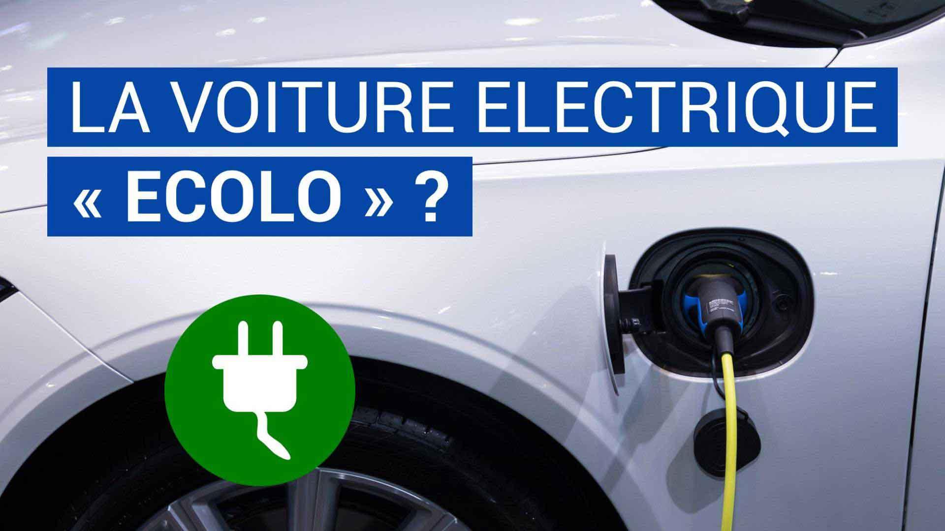 La voiture électrique est-elle si « écolo » ?