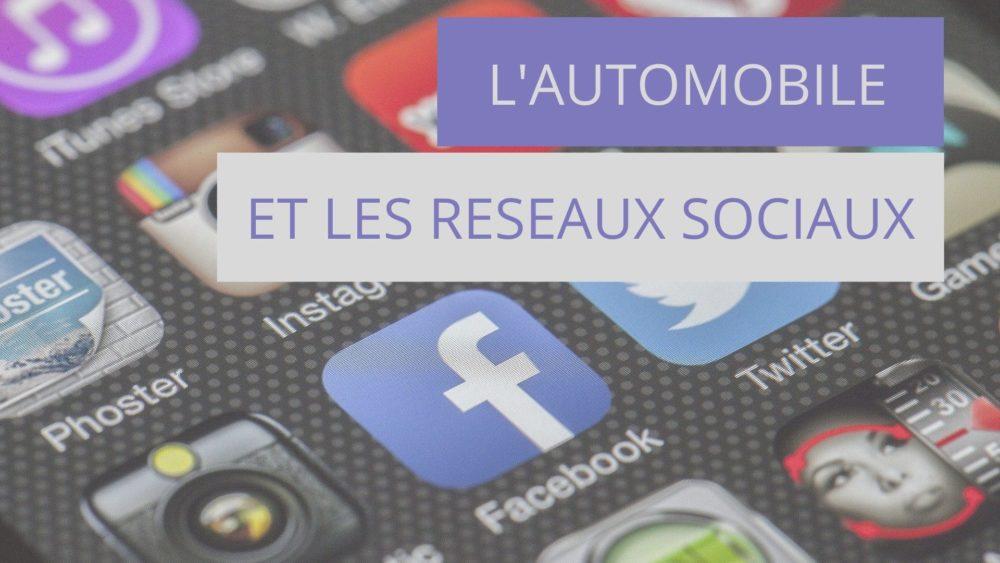 Les réseaux sociaux et l'automobile